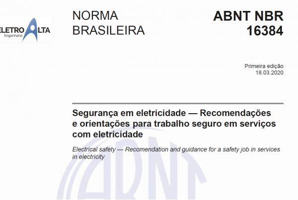ABNT NBR16384 SEGURANÇA ELETRICIDADE